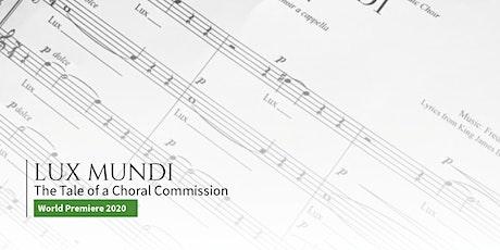 Choral Concert - Fredrik Sixten's LUX MUNDI  - World Premiere - POSTPONED tickets