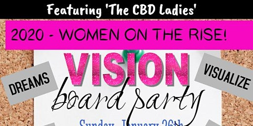 2020 – Women on the Rise Vision Board Party!