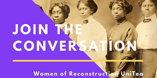 Women of Reconstruction UniTea