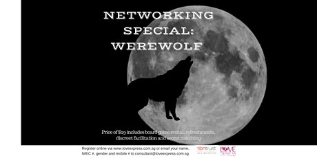 23 FEB: (50% OFF) BOARD GAMES AND NETWORKING – WEREWOLF tickets
