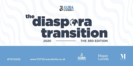 GUBA Careers presents... The Diaspora Transition 2020 tickets