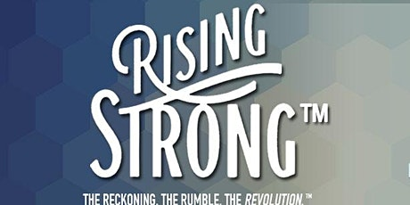 Rising Strong™ Workshop Baton Rouge 2020 tickets