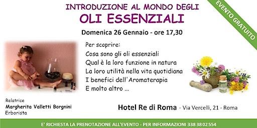 Roma centro - Corso Introduttivo Gratuito sugli Oli Essenziali