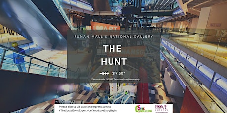 (50% OFF) NEW! THE HUNT @ FUNAN MALL AND NATIONAL GALLERY (Filling up fast) tickets