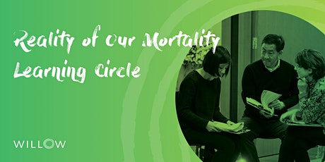 Reality of Our Mortality Learning Circle: Remembering and Being Remembered tickets