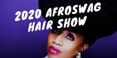 AfroSwag Hair Show and Fashion Experience