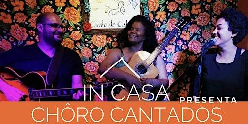 In Casa presenta: Chôros cantados