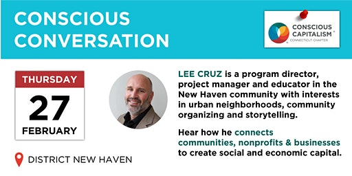 Conscious Conversation with Lee Cruz