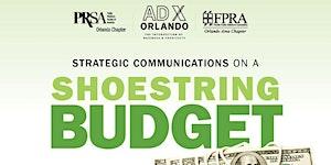 Strategic Communications On A Shoestring Budget