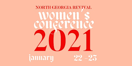 North Georgia Revival Women's Conference 2021