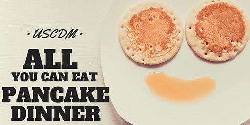 All You Can Eat Pancake Dinner