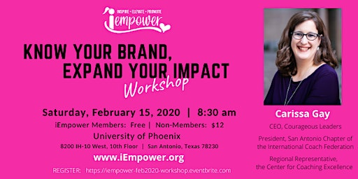 iEmpower Workshop:  Know Your Brand, Expand Your Impact; feat. Carissa Gay!