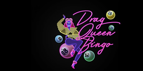 Drag Queen Bingo - Valentines Day Special tickets