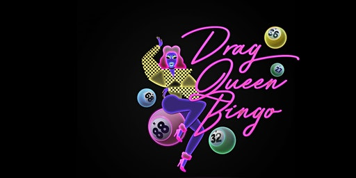 Drag Queen Bingo - Valentines Day Special