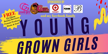 YOUNG GROWN GIRLS LOVE DAY tickets
