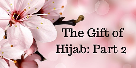 The Gift of Hijab: Part 2 tickets