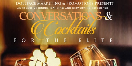 Cocktails & Conversations - An Exclusive Event tickets