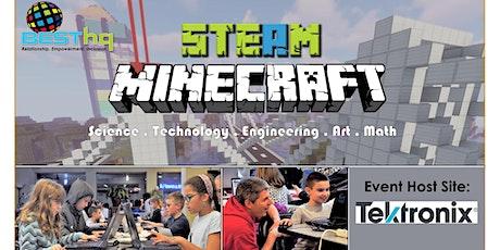 BESThq's STEAM Minecraft Night (2/21) at Tektronix tickets