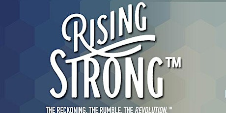 Rising Strong™ Workshop Houston 2020 tickets