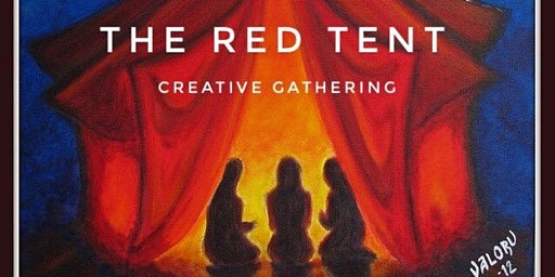 The Red Tent Creative Gathering
