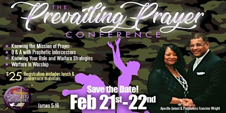 Prevailing Prayer: A Prophetic Prayer Conference tickets