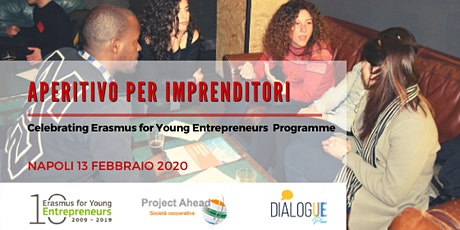 Aperitivo per Imprenditori - Celebrating Erasmus for Young Entrepreneurs biglietti