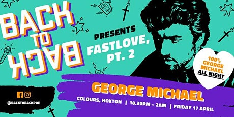 Nonstop George Michael club night – presented by Back to Back Pop tickets