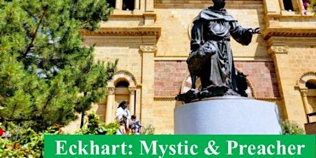 Eckhart Study Day -Meister Eckhart: Mystic & Preacher tickets