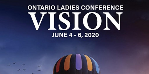 Ontario Ladies Conference Vision