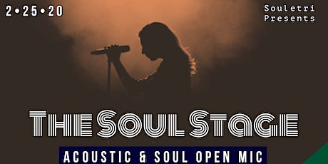 "The Soul Stage ""Acoustic & Soul Open Mic"" tickets"