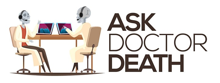 ASK DOCTOR DEATH: An Online Forum image