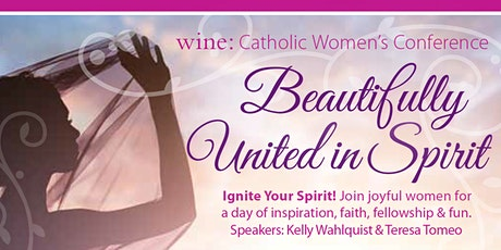 "Hawaii WINE: Catholic Women's Conference: ""Beautifully United in Spirit"" tickets"
