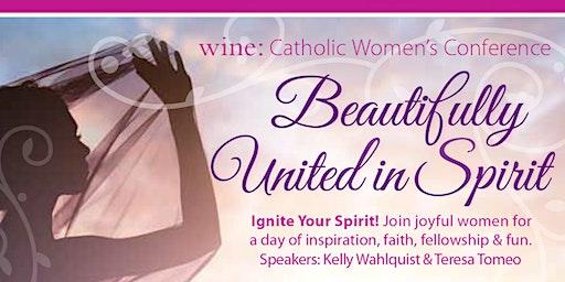 "Hawaii WINE: Catholic Women's Conference: ""Beautifully United in Spirit"""