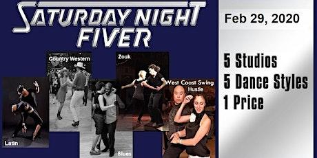 Feb 29 Saturday Night Fiver tickets