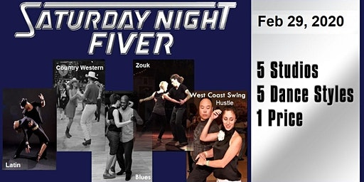 Feb 29 Saturday Night Fiver