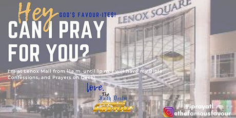Can I Pray For You? (Lenox Mall) tickets