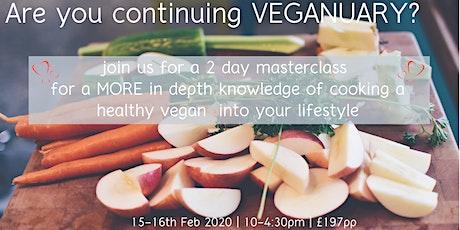 Veganuary 2 day Masterclass tickets
