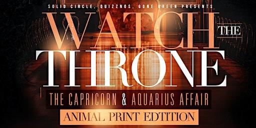 """WATCH THE THRONE"" Aquarius & Capricorn Affair"