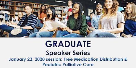 Free medication distribution & Pediatric palliative care-GradSpeaker Series tickets