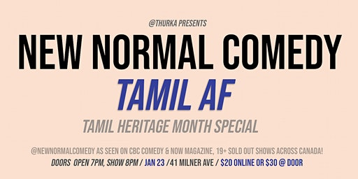 New Normal Comedy: Tamil AF (Scarborough)