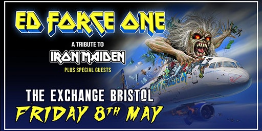 Ed Force One - A Tribute To Iron Maiden at Exchange, Bristol
