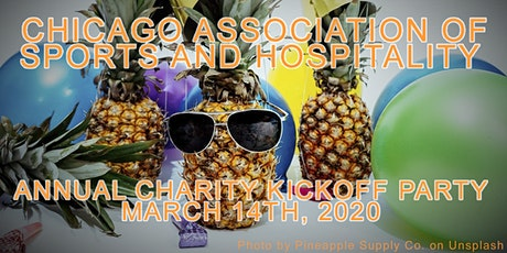 CHICAGO ASSOCIATION OF SPORTS & HOSPITALITY 2nd ANNUAL CHARITY EVENT tickets