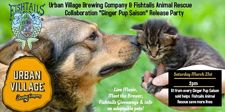 "Urban Village & Fishtails ""Ginger Pup Saison"" Release Party tickets"