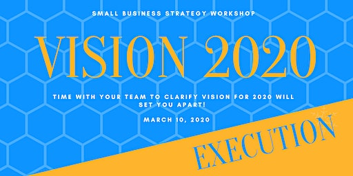 Vision 2020: EXECUTION