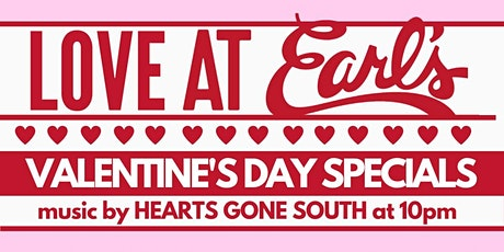 Love at Earl's Valentines Day Specials tickets