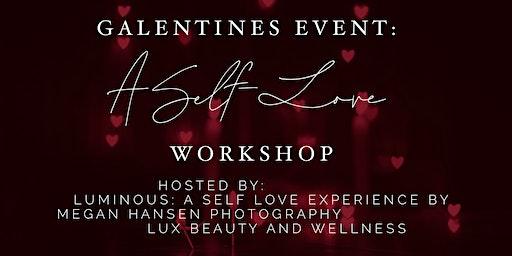 Galentine's Event: A self-love workshop