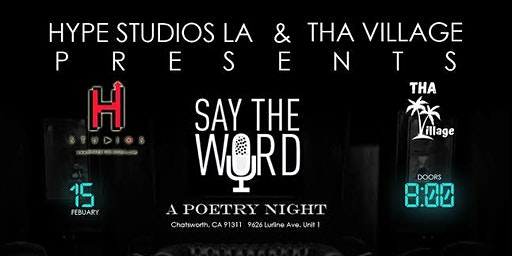 Hype Studios LA & Tha Village Presents: Say The Word