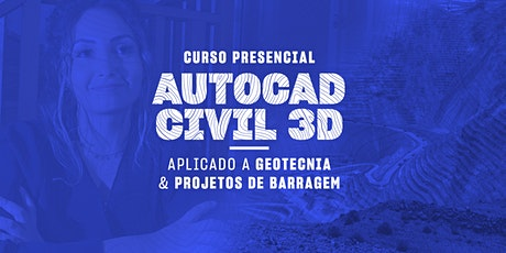 AutoCAD Civil 3D Aplicado a Geotecnia e Projetos de Barragens ingressos