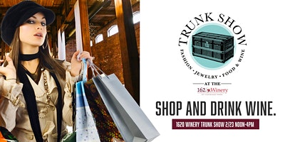 1620 Winery Pop-Up Trunk Show