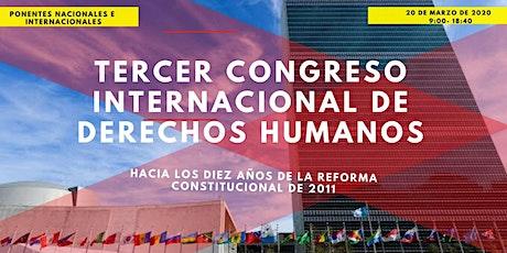 Tercer Congreso Internacional de Derechos Humanos boletos